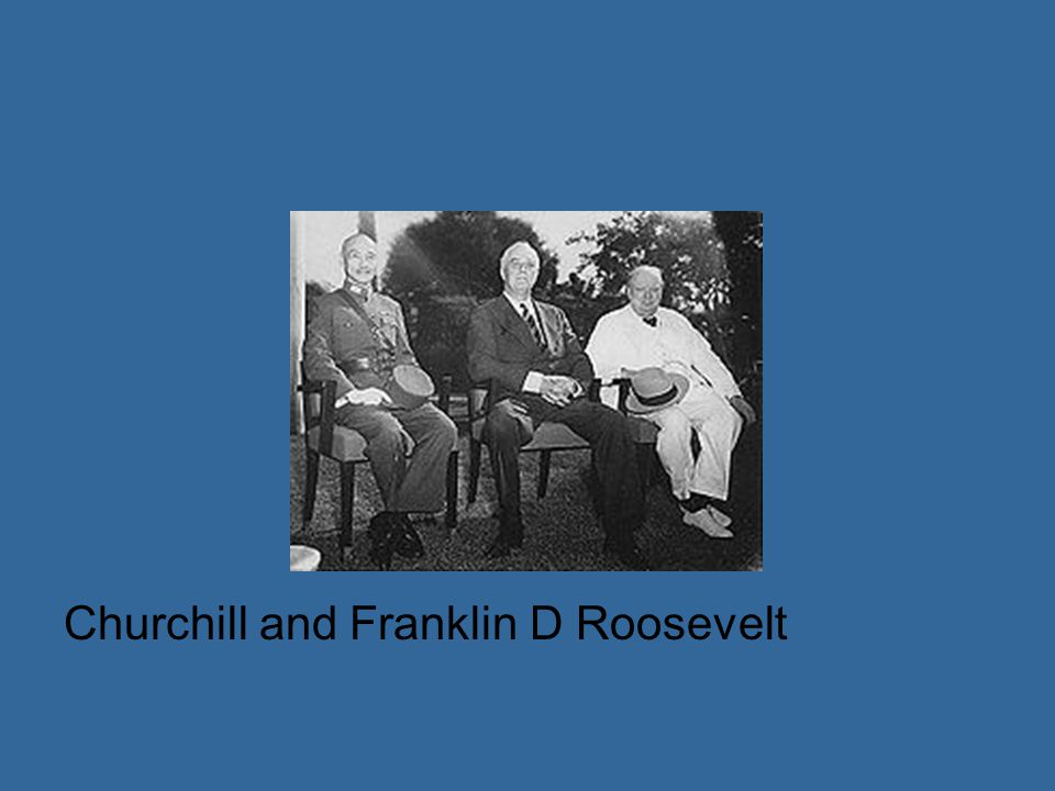 Churchill and Franklin D Roosevelt