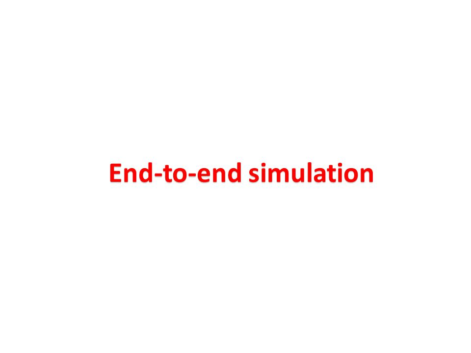 End-to-end simulation