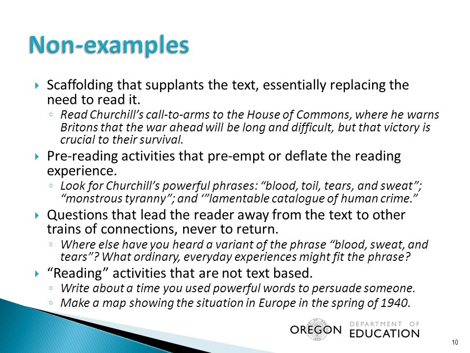  Scaffolding that supplants the text, essentially replacing the need to read it. ◦ Read Churchill's call-to-arms to the House of Commons, where he wa