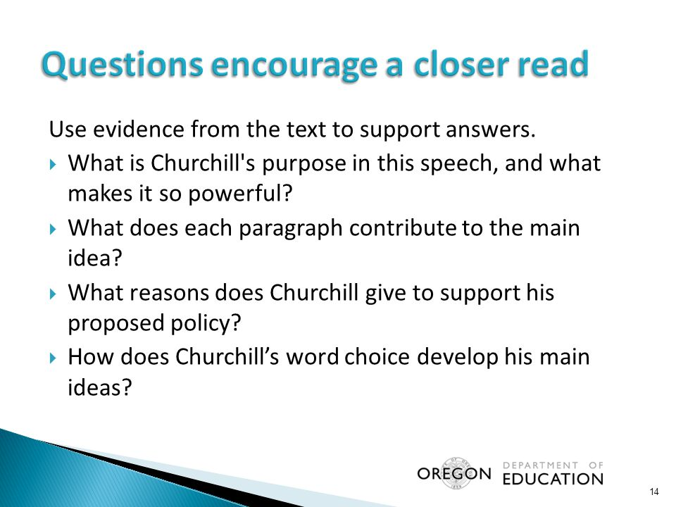 Use evidence from the text to support answers.