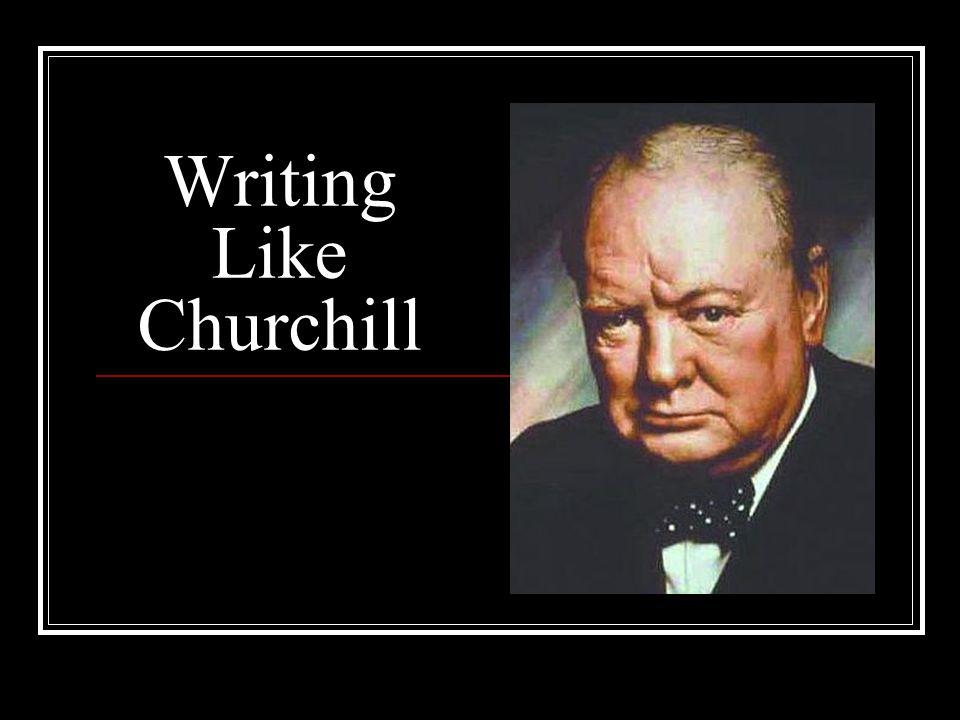 Writing Like Churchill