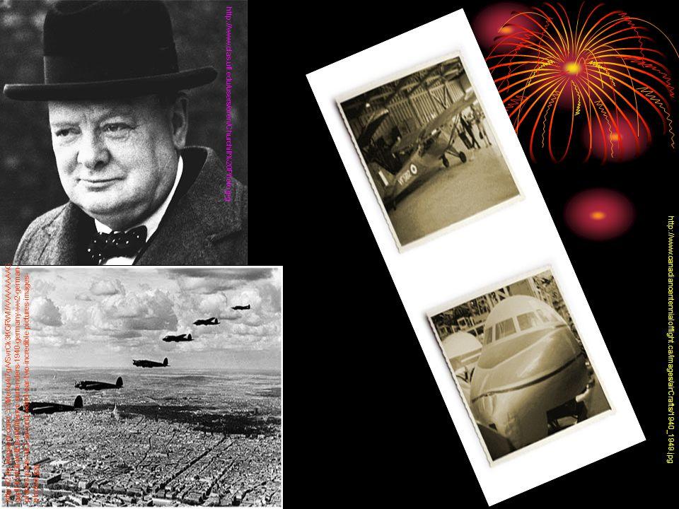 http://www.clas.ufl.edu/users/oren/Churchill%20Photo.jpg http://www.canadiancentennialofflight.ca/images/airCrafts/1940_1949.jpg http://2.bp.blogspot.com/_YYMeAu4i7gA/SvrCk3KGRWI/AAAAAAAAG gg/IHiV45lNXdE/s400/france-surrenders-1940-germany-ww2-german- planes-paris-w22-second-world-war-two-incredible-pictures-images- photos.jpg