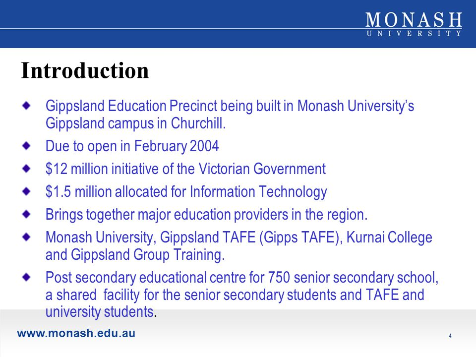 4 Introduction Gippsland Education Precinct being built in Monash University's Gippsland campus in Churchill.