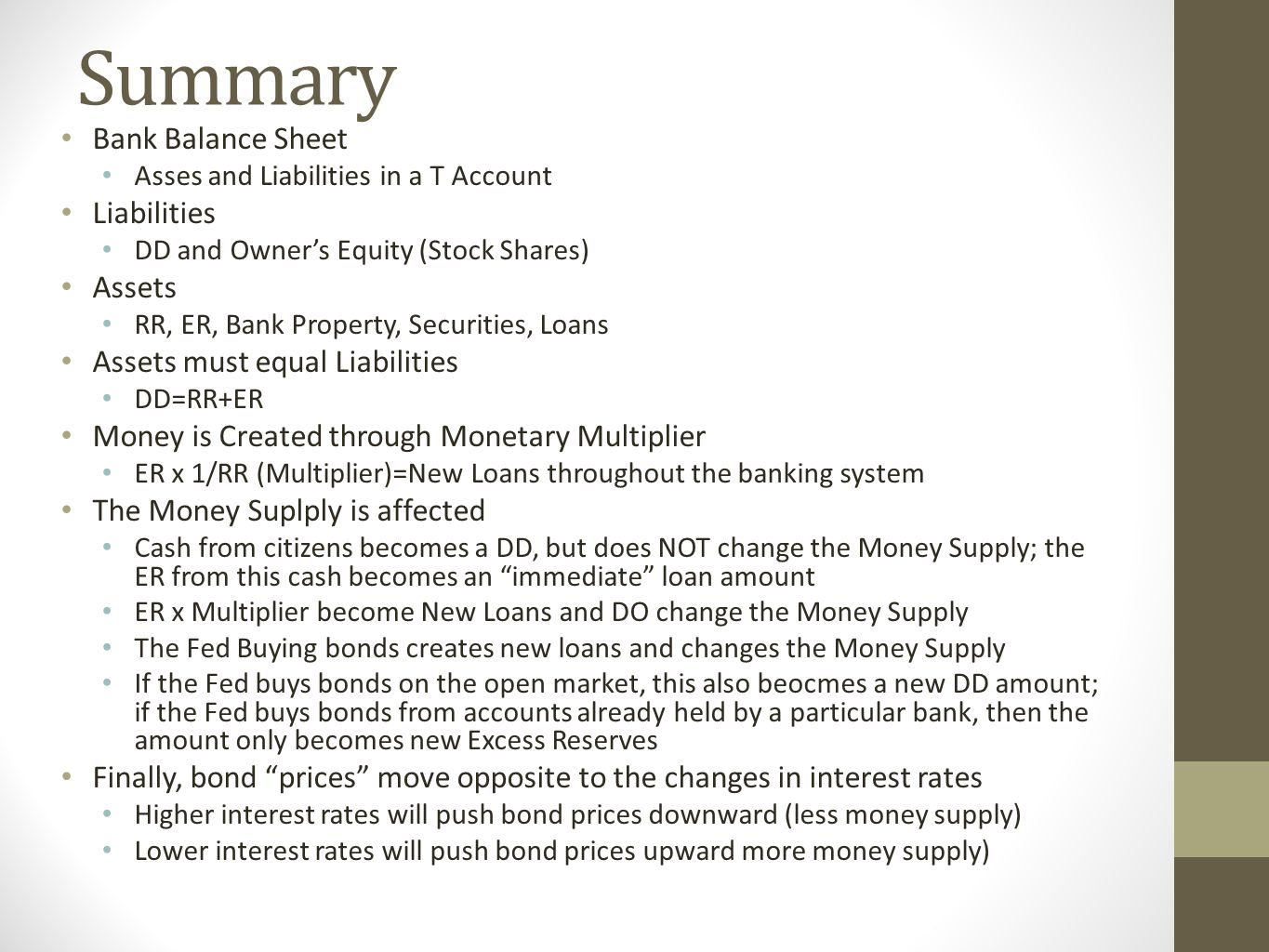 The Three Types of Multiple Deposit Expansion Question Type 1: Calculate the initial change in excess reserves - a.k.a.