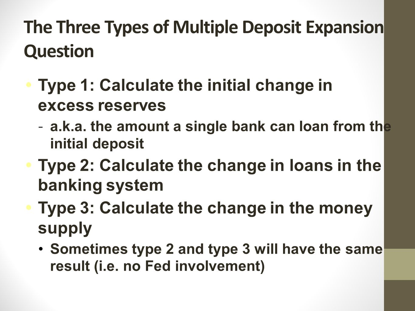 The Three Types of Multiple Deposit Expansion Question Oops!!!.