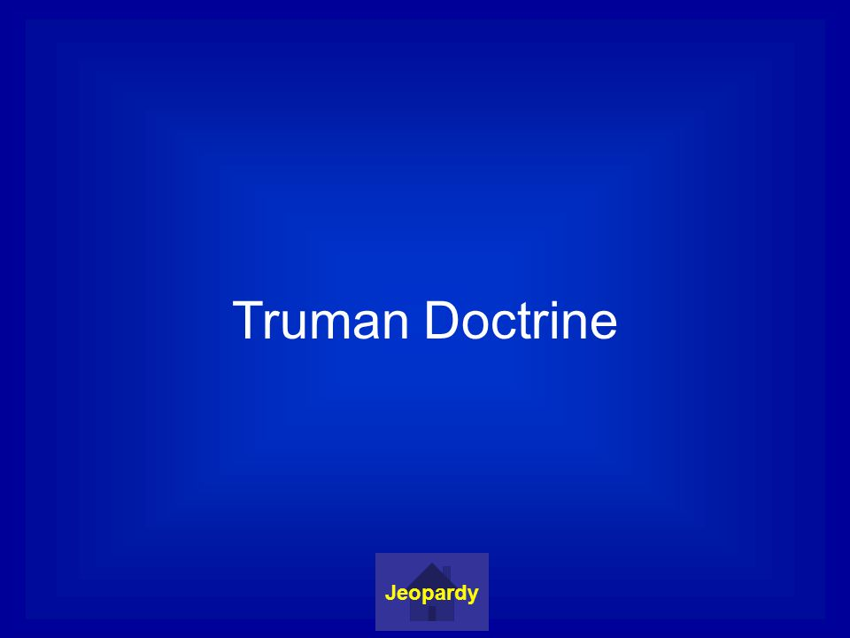 Truman Doctrine Jeopardy