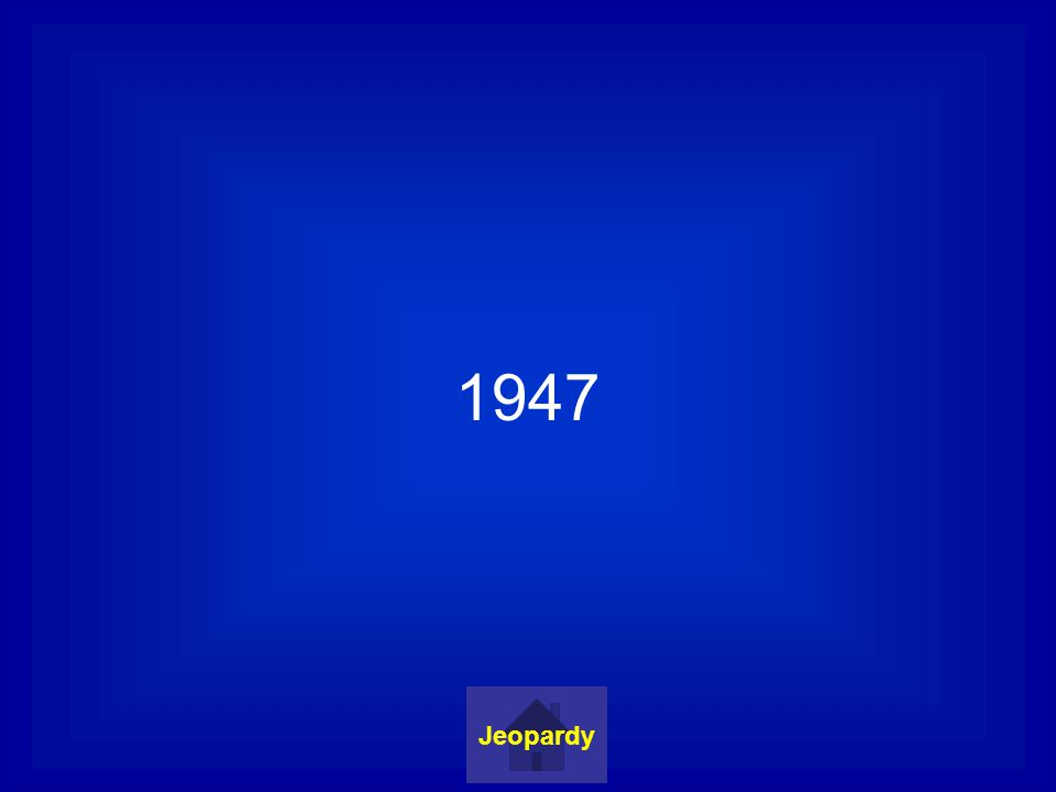 1947 Jeopardy