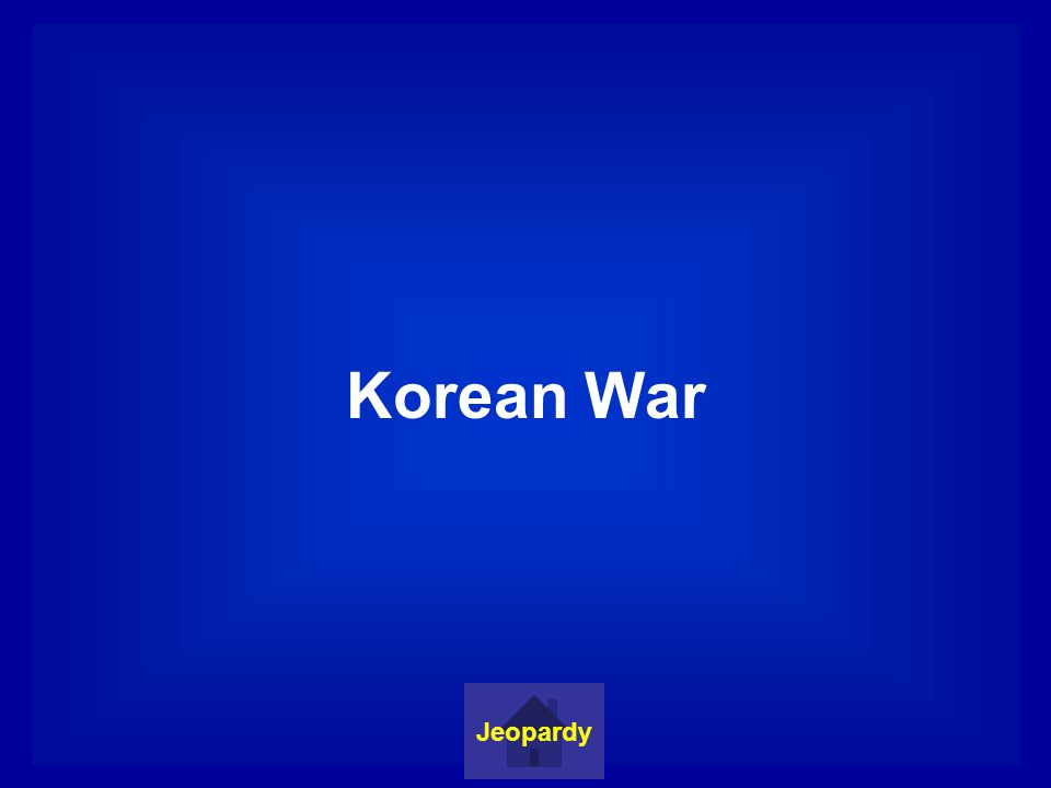 Korean War Jeopardy
