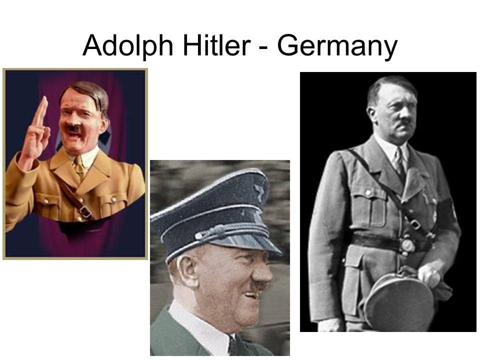 Adolph Hitler - Germany