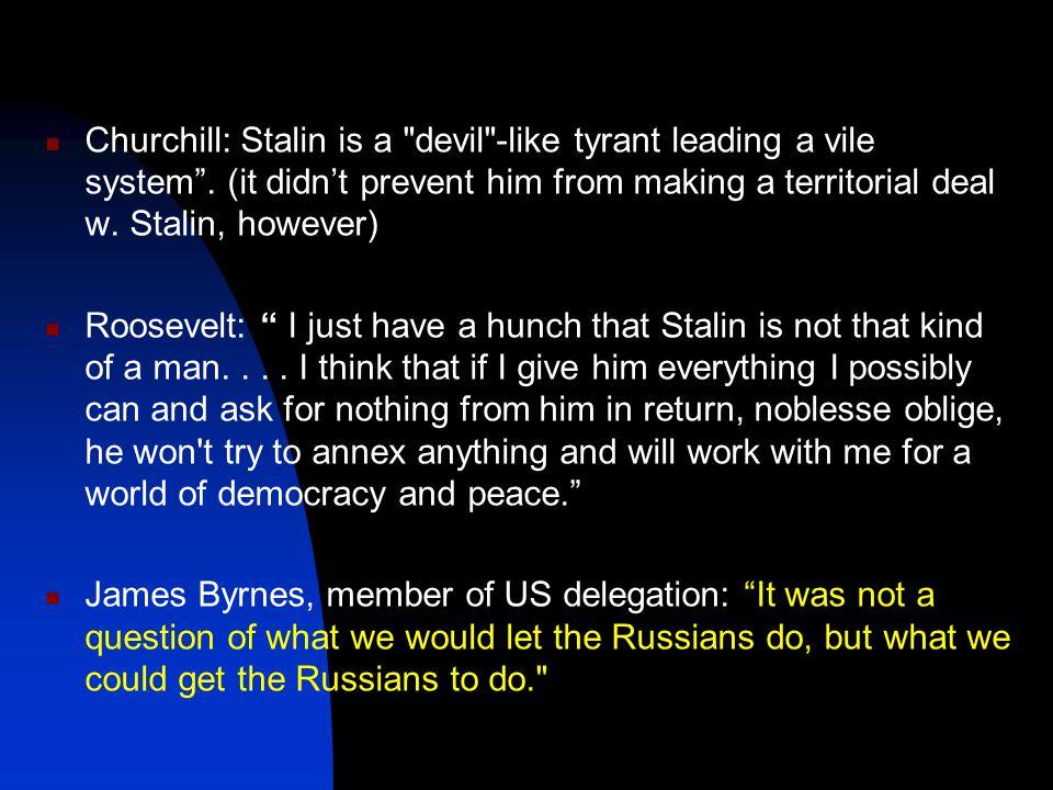 Churchill: Stalin is a
