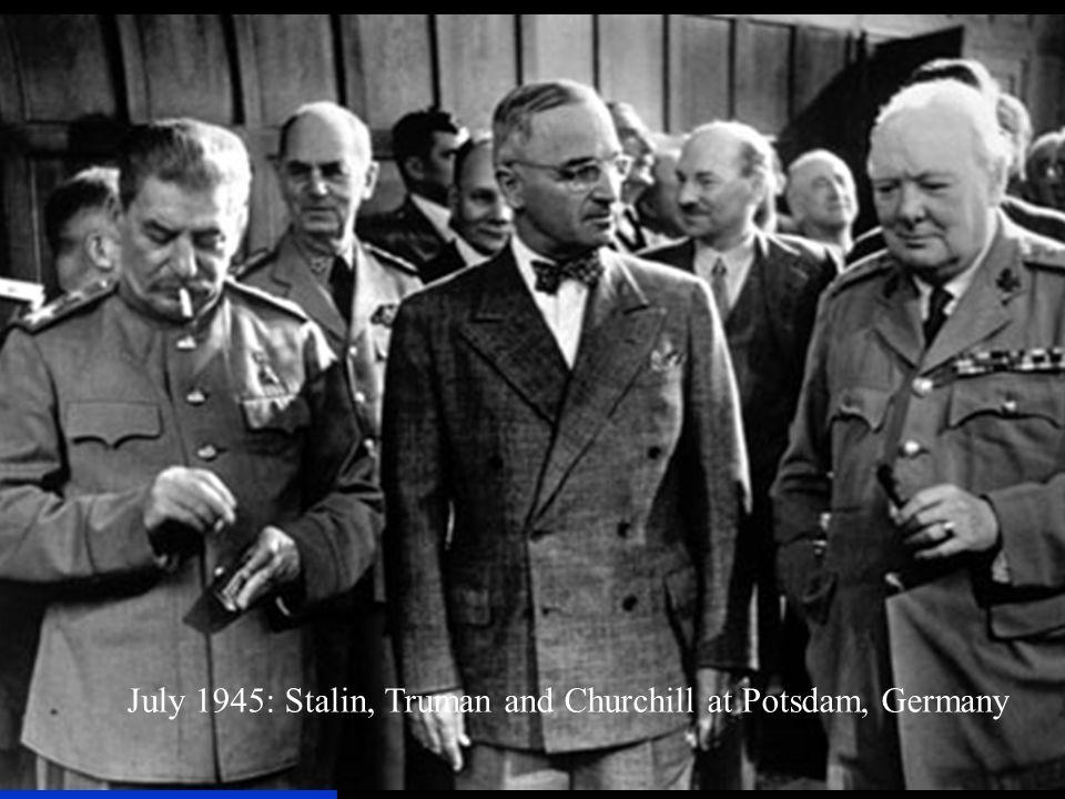 July 1945: Stalin, Truman and Churchill at Potsdam, Germany