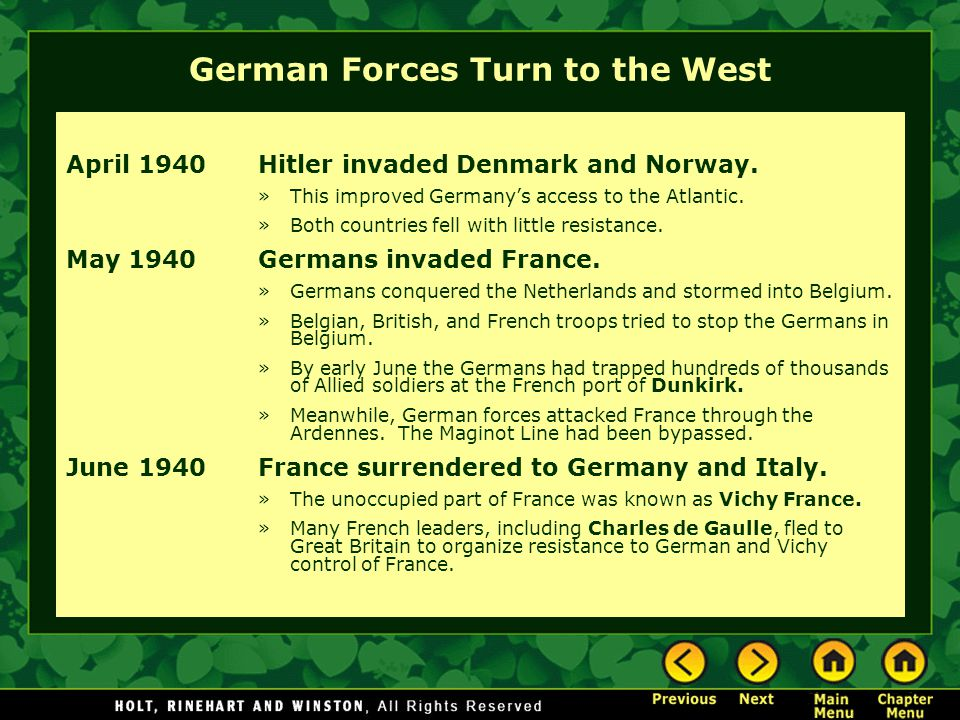 German Forces Turn to the West April 1940Hitler invaded Denmark and Norway.