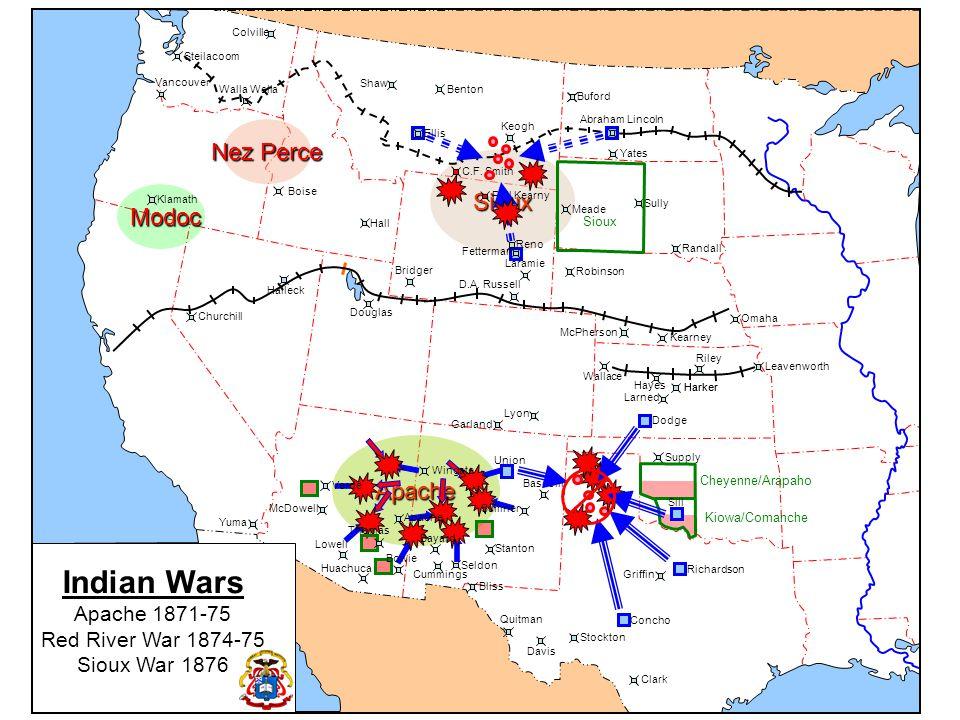 Cheyenne/Arapahoe Nez Perce Kiowa Apache Sioux Modoc Modoc Comanche Indian Wars Southern Plains War 1868-1869 Cheyenne/Arapaho Kiowa/Comanche Sioux McPherson Kearney Omaha Colville Walla Steilacoom Vancouver Klamath Churchill Halleck Douglas Bridger Laramie D.A.