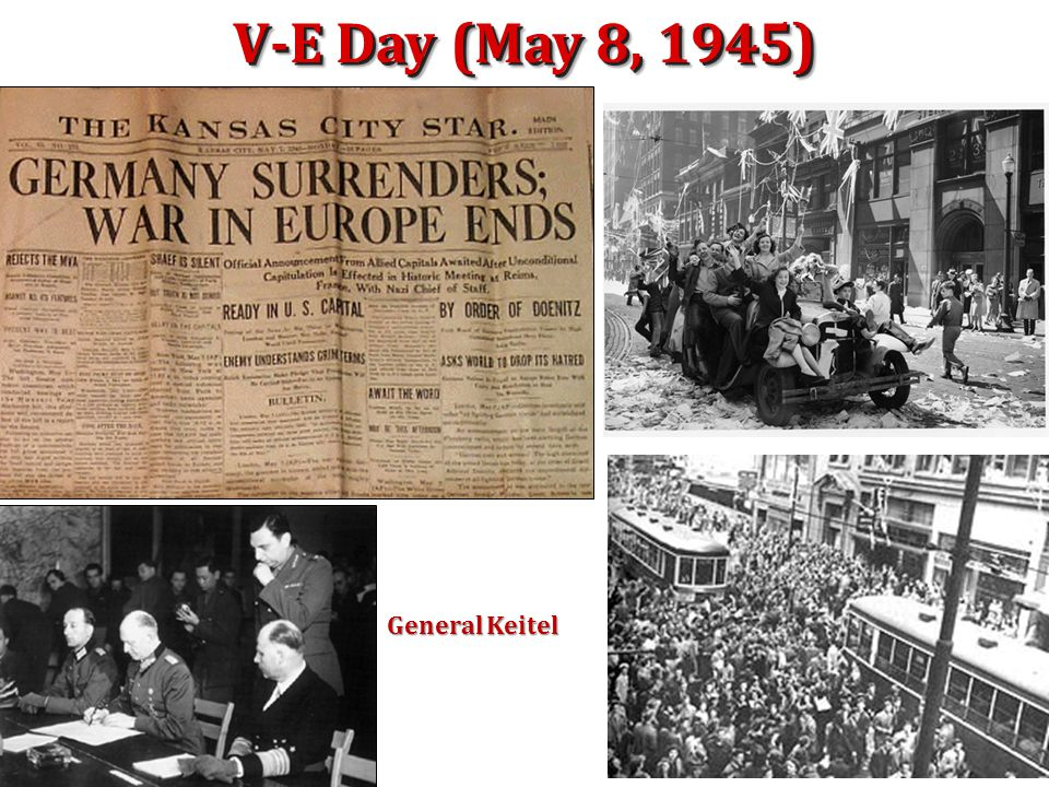 Hitler's Death: V-E Day: May 8, 1945 On April 30, 1945, Hitler realized that all hope for a German victory was lost. He committed suicide in his Berli