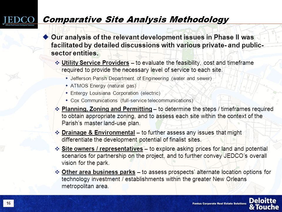 16 Comparative Site Analysis Methodology  Our analysis of the relevant development issues in Phase II was facilitated by detailed discussions with va