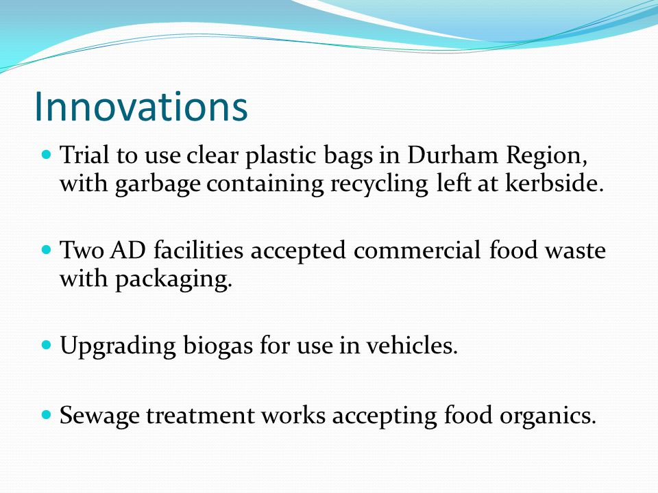 Innovations Trial to use clear plastic bags in Durham Region, with garbage containing recycling left at kerbside.