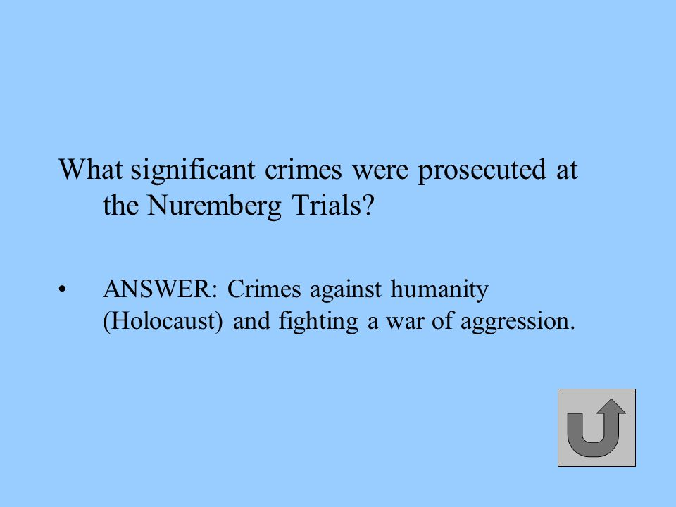 What significant crimes were prosecuted at the Nuremberg Trials.