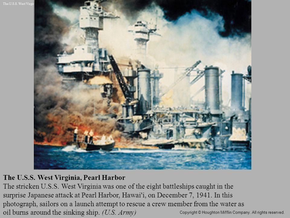 The U.S.S. West Virginia, Pearl Harbor The stricken U.S.S.