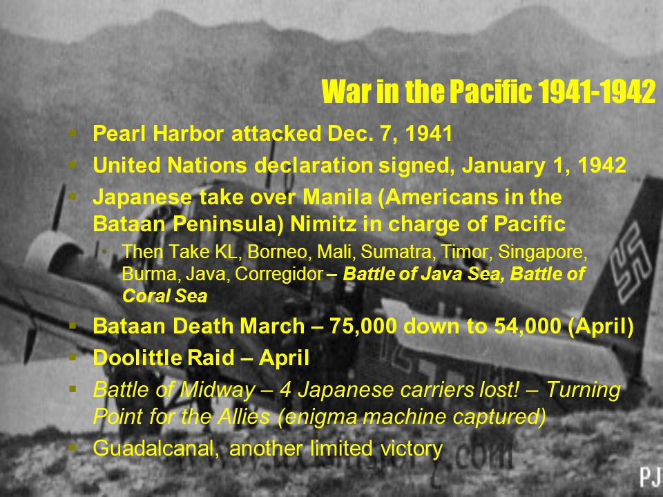 War in the Pacific 1941-1942  Pearl Harbor attacked Dec.