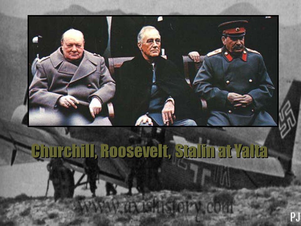 Churchill, Roosevelt, Stalin at Yalta