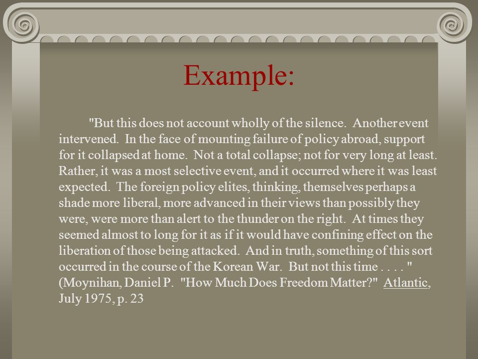Example: But this does not account wholly of the silence.
