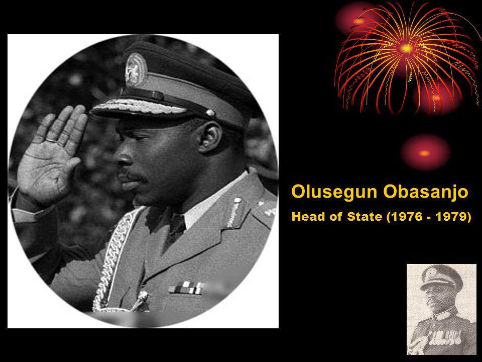 Olusegun Obasanjo Head of State (1976 - 1979)