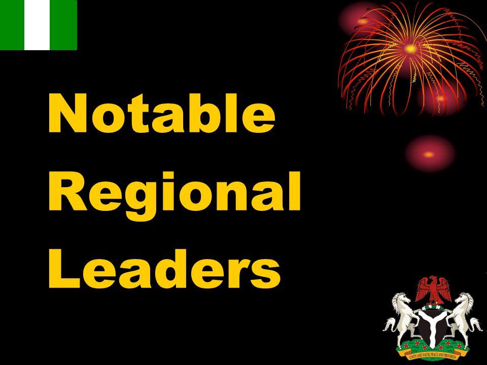 Notable Regional Leaders