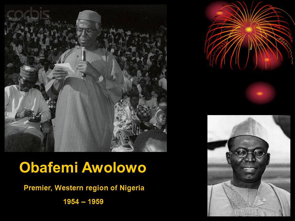 Obafemi Awolowo Premier, Western region of Nigeria 1954 – 1959