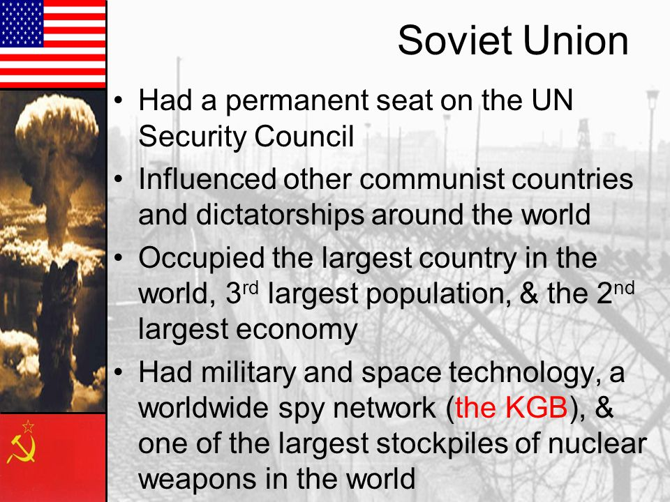 As the Cold War continued, more countries allied with each side The US and USSR had the ability to influence world events and project worldwide power