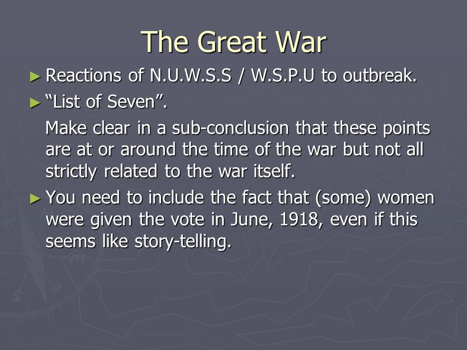 The Great War ► Reactions of N.U.W.S.S / W.S.P.U to outbreak.