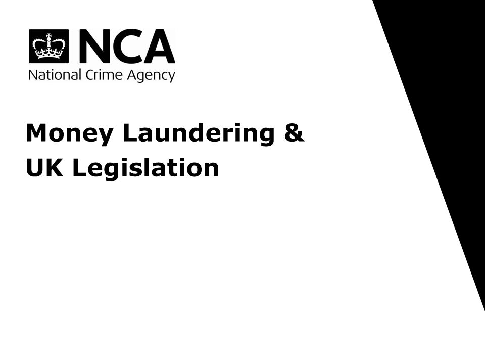 Money Laundering & UK Legislation