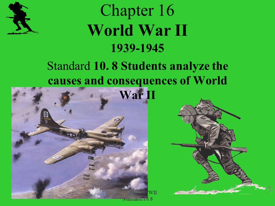 Chapter 16 WWII Standard 10.8 Day of Infamy – Dec. 7, 1941 Japanese Attack Pearl Harbor