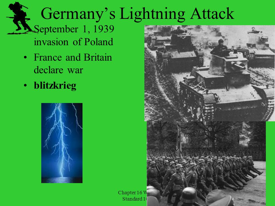 Chapter 16 WWII Standard 10.8 Invasion of Poland September 17 - Soviets attack eastern half of Poland.