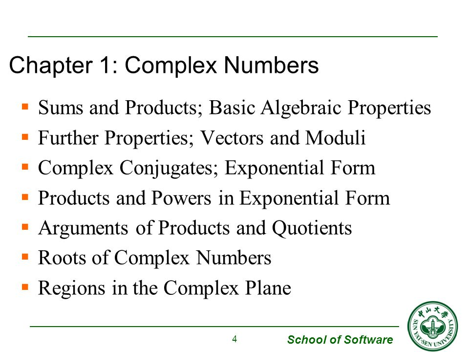 School of Software  Definition Complex numbers can be defined as ordered pairs (x, y) of real numbers that are to be interpreted as points in the complex plane 5 1.