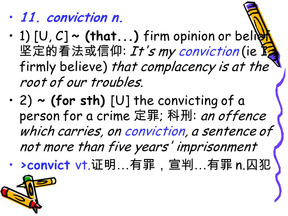 11. conviction n.