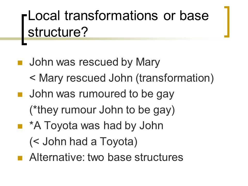 Local transformations or base structure.