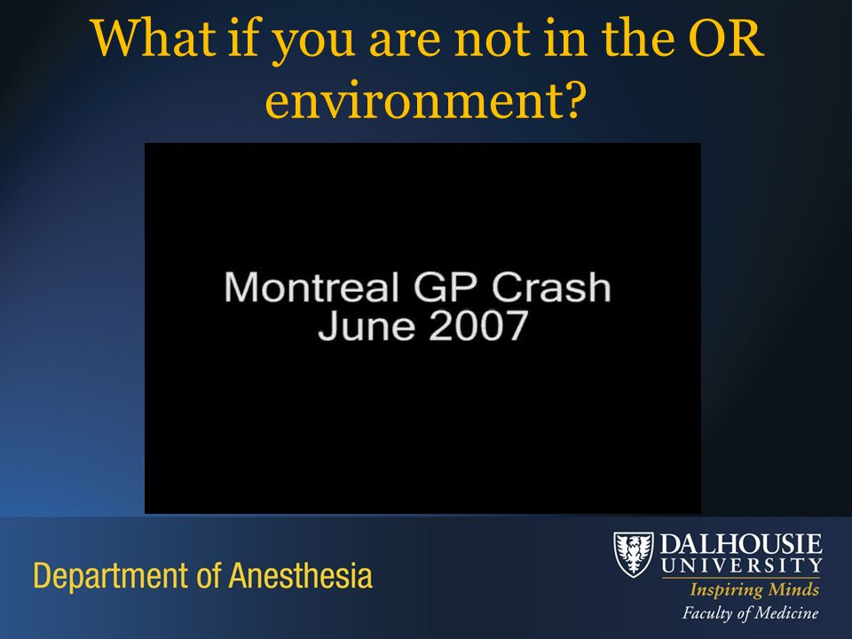 What if you are not in the OR environment?
