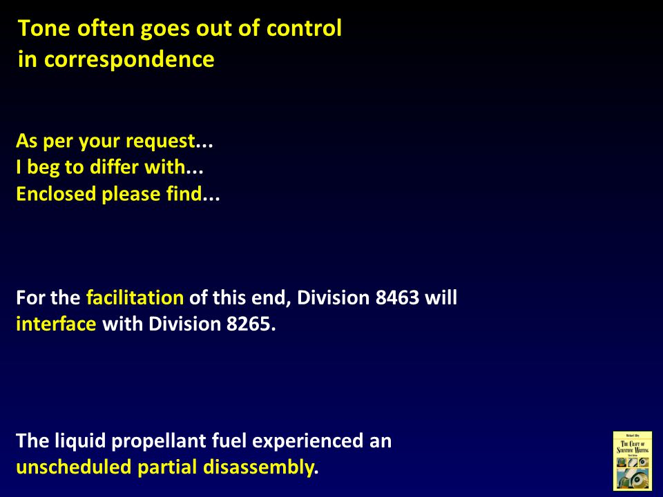 Tone often goes out of control in correspondence For the facilitation of this end, Division 8463 will interface with Division 8265.