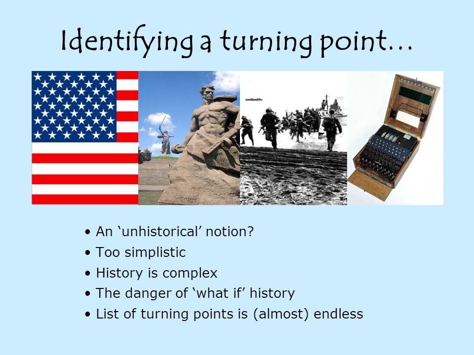 Identifying a turning point… An 'unhistorical' notion.