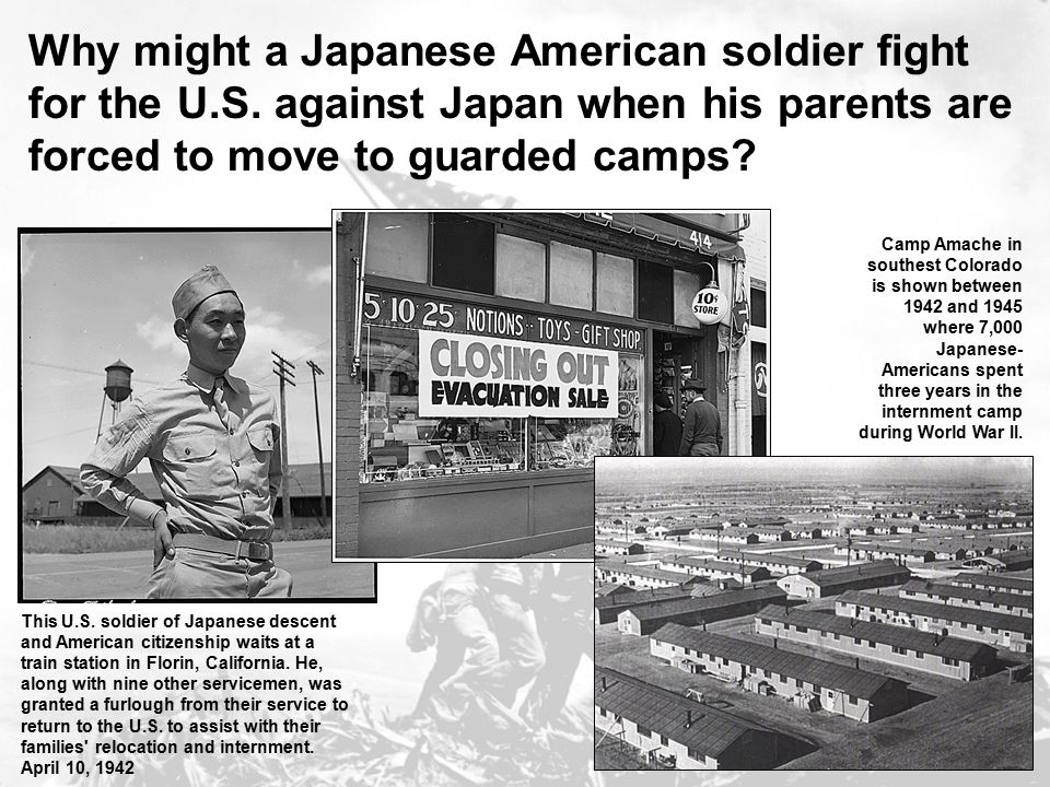 Why might a Japanese American soldier fight for the U.S. against Japan when his parents are forced to move to guarded camps? This U.S. soldier of Japa
