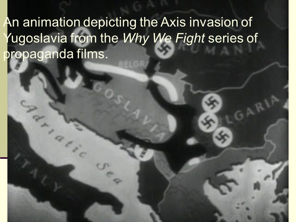 An animation depicting the Axis invasion of Yugoslavia from the Why We Fight series of propaganda films.
