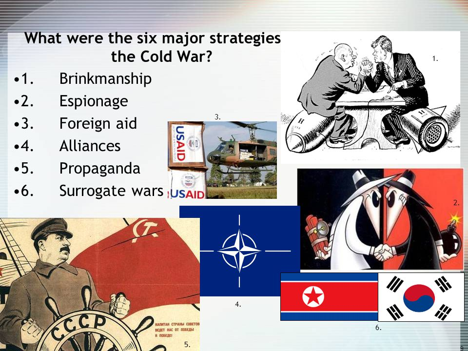 8 Key Concept: How did the Cold War affect the domestic and foreign policies of the United States? Domestic Policies: 1. McCarthyism 2. HUAC –House Un