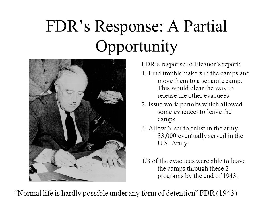 Eleanor Roosevelt's Report: An Opportunity 1943: Eleanor Roosevelt visits Gila River Relocation Camp in Arizona Her report emphasizes: A.
