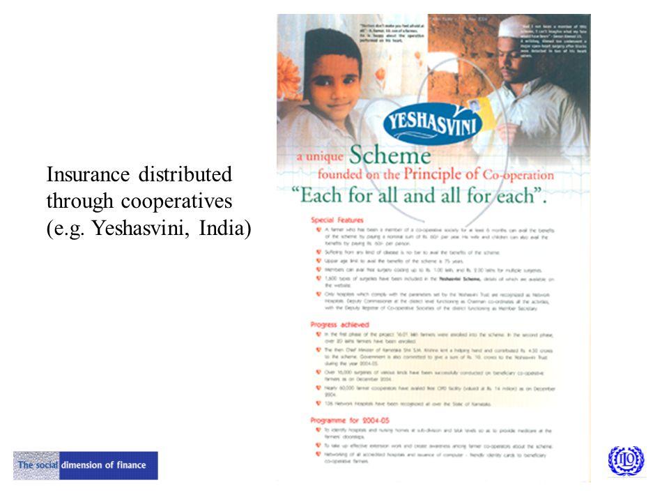 Insurance distributed through cooperatives (e.g. Yeshasvini, India)