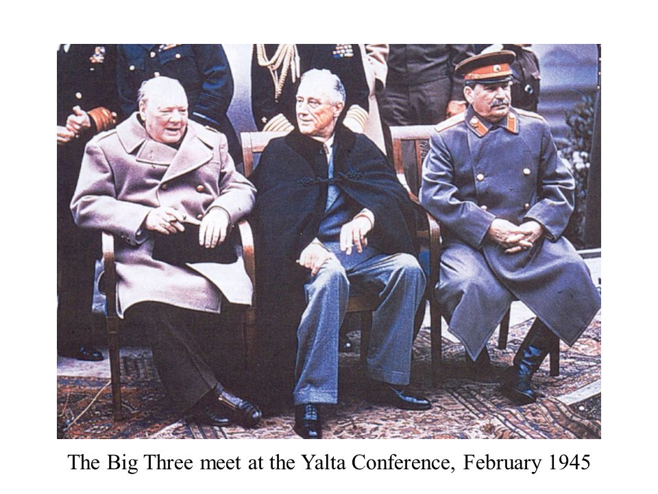 The Big Three meet at the Yalta Conference, February 1945