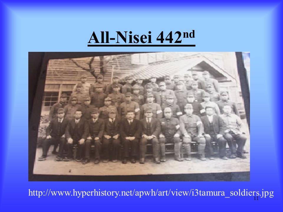 11 All-Nisei 442 nd http://www.hyperhistory.net/apwh/art/view/i3tamura_soldiers.jpg