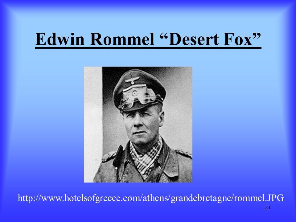 """21 Edwin Rommel """"Desert Fox"""" http://www.hotelsofgreece.com/athens/grandebretagne/rommel.JPG"""