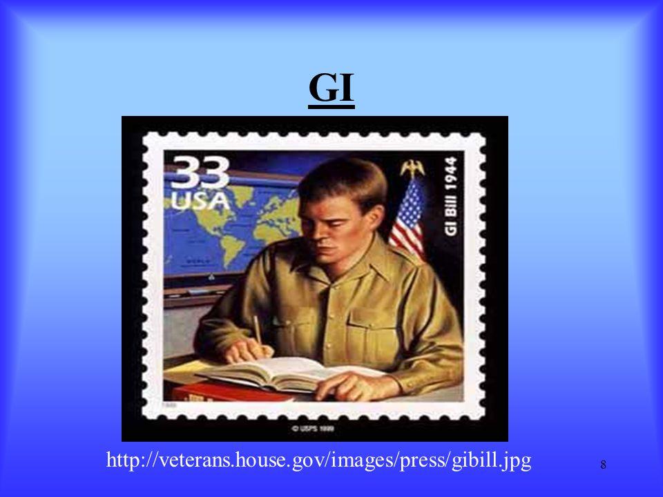 8 GI http://veterans.house.gov/images/press/gibill.jpg