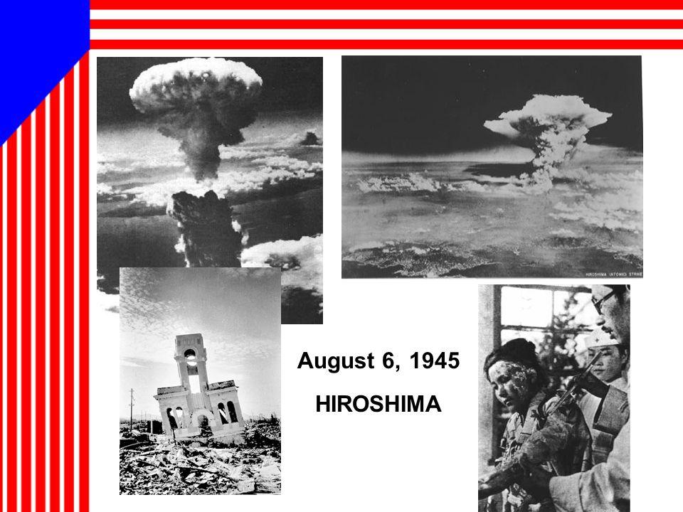 August 6, 1945 HIROSHIMA