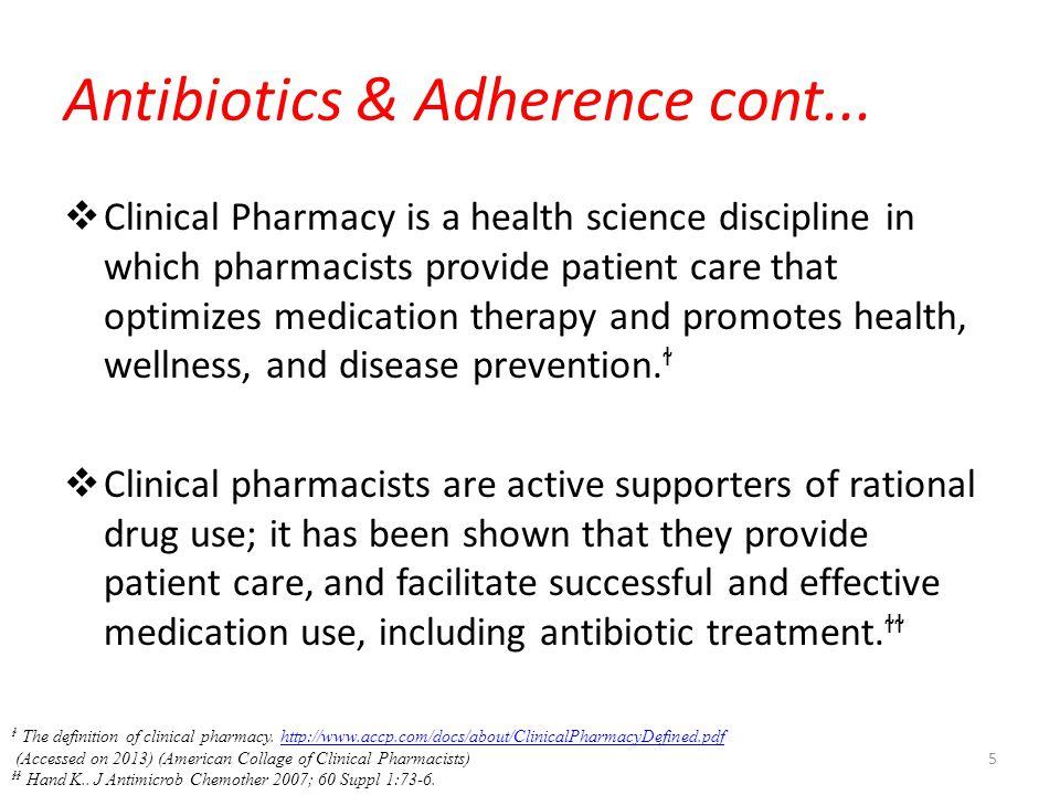 Antibiotics & Adherence cont...